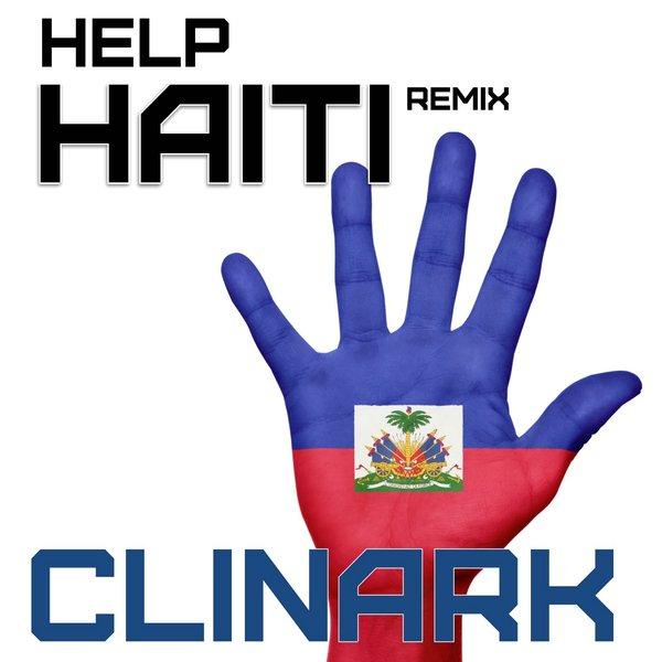 #HelpHaiti Remix @Clinark