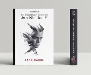 Lars Hackl - Die Tragischen Talente des Jan-Nicklas H (c) welovestories