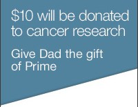Amazon Prime Cancer Cause Father's Day 2015