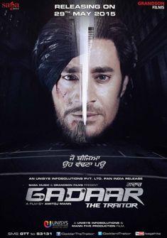 Gadaar: The Traitor (2015) full Movie