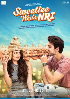 Sweetiee Weds NRI (2017) full Movie Download free in hd