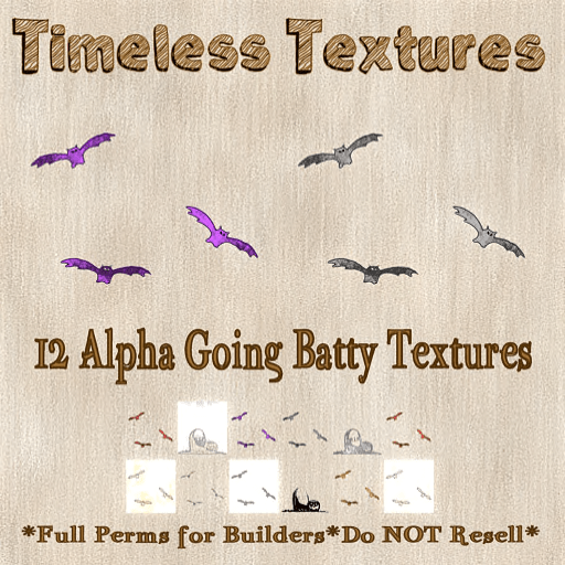 TT 12 Alpha Going Batty Timeless Textures
