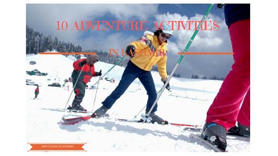 10 Adventure Activities in Kashmir