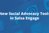New Social Advocacy Tools from Salsa Labs to Play Crucial Role in 2018…