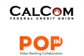 POPin Video Banking Collaboration Selected By CalCom Federal Credit…