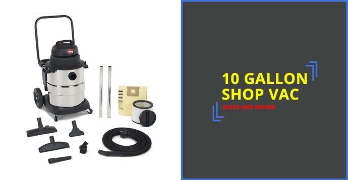 10 Gallon Shop Vac