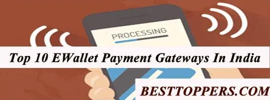 Top 10 EWallet Payment Gateways India