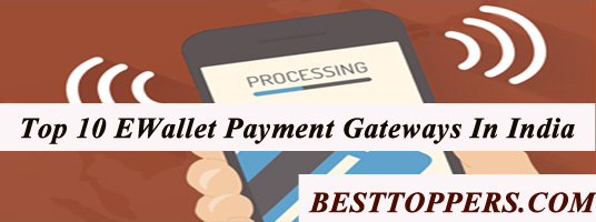Top 10 EWallet Payment Gateways India