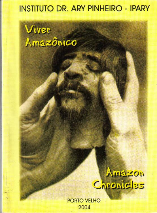 INSTITUTO DR. ARY PINHEIRO - IPARY - VIVER AMAZÔNICO - AMAZON CHRONICLES - CAPA