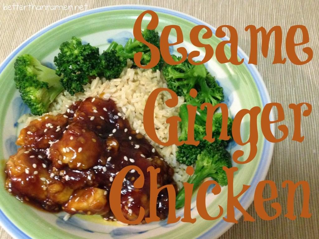 Sesame Ginger Chicken Recipe via BetterThanRamen.net