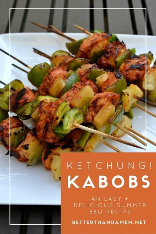 Ketchung Kabobs - the perfect summer BBQ recipe. Get it at BetterThanRamen.net.