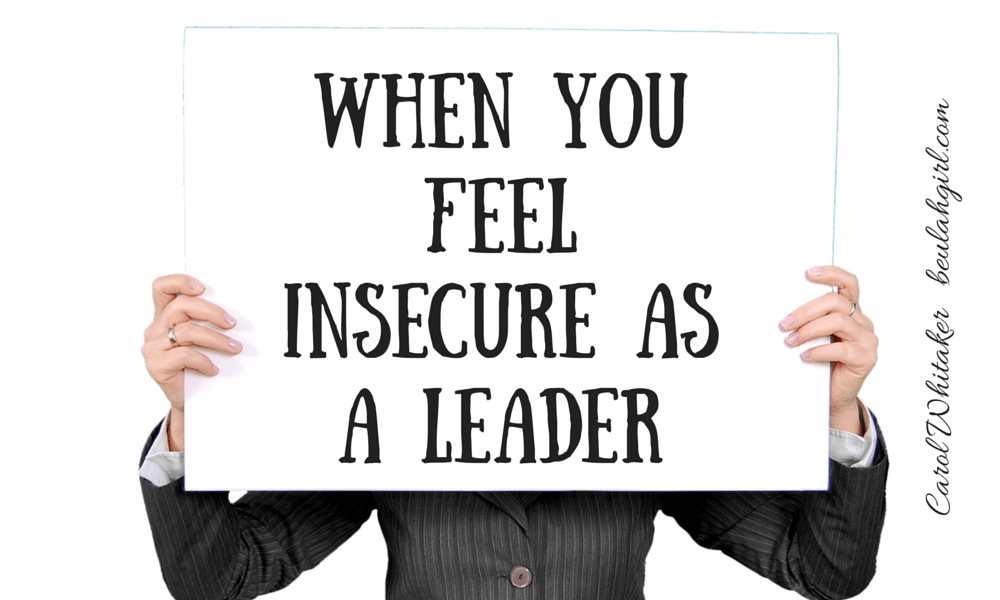 when-you-feel-insecure-as-a-leader