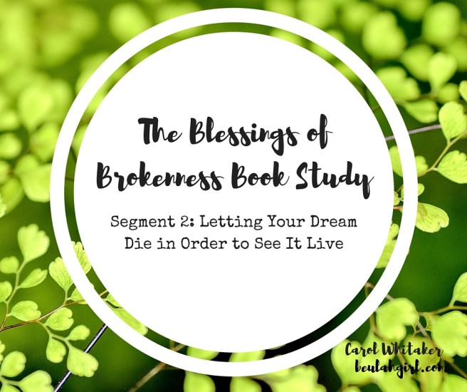 THE BLESSINGS OF BROKENNESS (2)