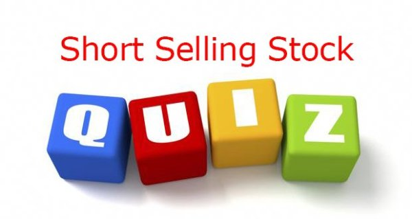 Short Selling Quiz