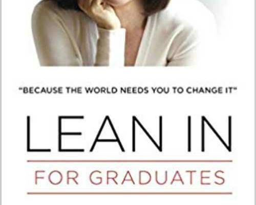 Lean In for Graduates - Sheryl Sandberg