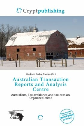 Australian Transaction Reports and Analysis Centre - Fachbuch - buecher.de