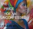 the price of an unconfessed sin
