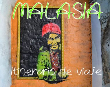 Itinerario de viaje por Malasia