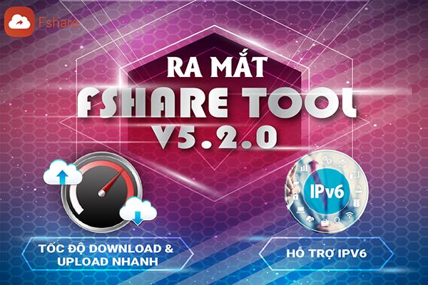 Fshare.VN ra mắt FSHARE TOOL phiên bản 5.2.0