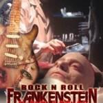 『ロックンロール・フランケン』 ロックスターの死体をつなぎ合わせた人造人間をロックスターに仕立てあげようとするが・・・