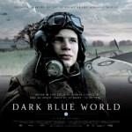 『ダーク・ブルー』 英国空軍としてナチスと戦ったチェコスロヴァキア人飛行機乗りの恋と友情