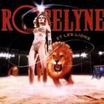 『ロザリンとライオン』青春映画、恋愛映画であり動物映画、サーカス映画でロード・ムービー