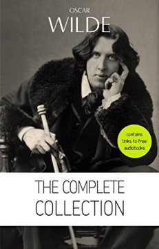 Oscar Wilde The Complete Collection