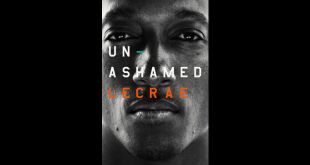 Multiple Grammy Award Winning Artist Lecrae Releases His Memoir – Unashamed | @lecrae