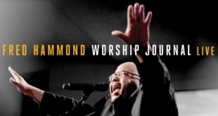 Fred Hammond unveils new live album for pre-order, releases new single Father Jesus Spirit!