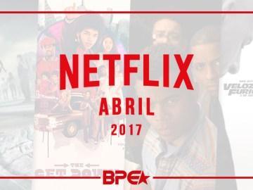 Netflix - Abril 2017