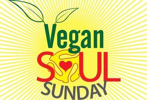 Vegan Soul Sunday Oakland – Part of Veg Week 2015