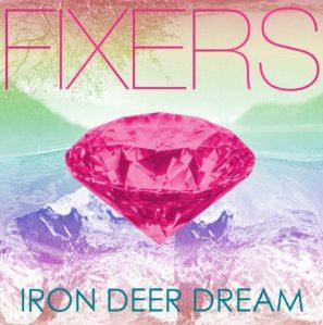 fixers-iron-deer-dream
