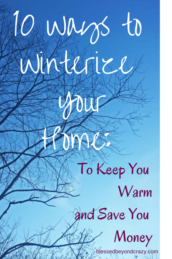 10 Ways To Winterize Your Home To Keep You Warm And Save