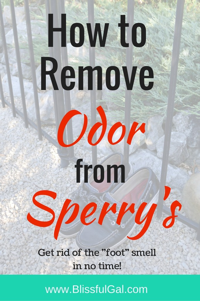 5 Ways To Remove Odor From Sperry Top Siders Blissful Gal
