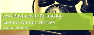 Business Information Review 2016 Annual Survey Results