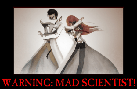 If I ever become a mad scientist, there will have been warning signs . . . much like this one.