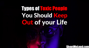 Types-of-People-You-Should-Keep-Out-of-Your-Life