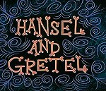 Hansel and Gretel (1950) - Fractured Fairy Tales