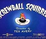Screwball Squirrel (1944)