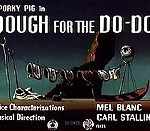 Dough For The Do-Do (1949) - Merrie Melodies Theatrical Cartoon