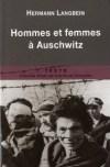Hermann Langbein : Hommes et femmes à Auschwitz