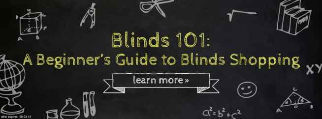 Blinds 101: A Beginner's Guide to Blinds Shopping