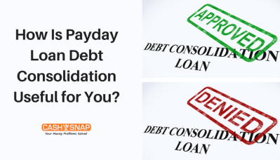 How Is Payday Loan Debt Consolidation Useful for You?