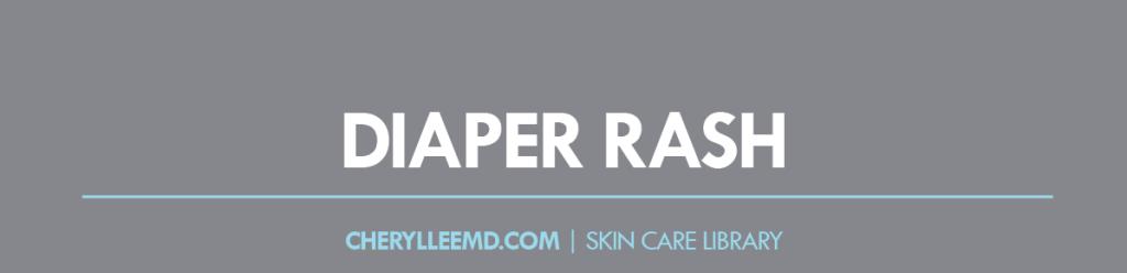 CLMD-Blog-SkinCareLibrary-DiaperRash