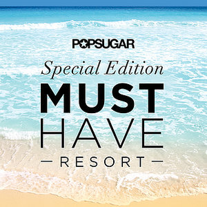 popsugar-must-have-resort-2015