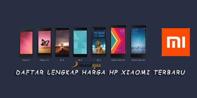 Daftar Lengkap Harga HP Xiaomi Android Update Terbaru