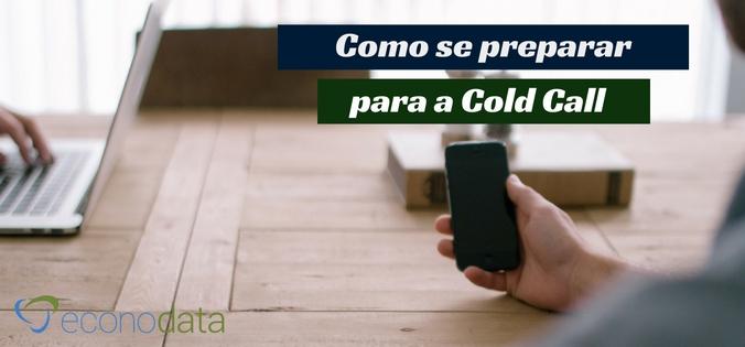 como se preparar para a cold call