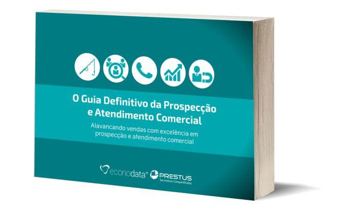 Guia da Prospecção e do Atendimento Comercial