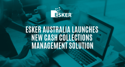 Esker Australia Launches New Cash Collections Management Solution – Esker ANZ Blog
