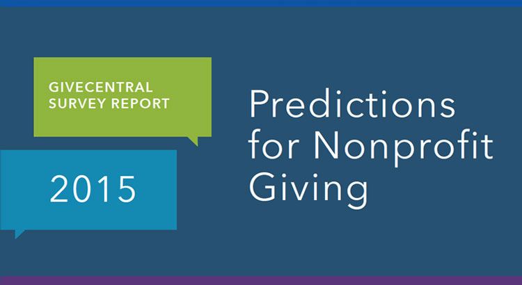 GiveCentral Survey Report: 2015 Predictions for Nonprofit Giving